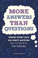 More Answers Than Questions: Where Every Quiz Has Many Answers and You Need to Find Them All! (Paperback)