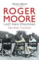 Last Man Standing: Tales from Tinseltown (Paperback)