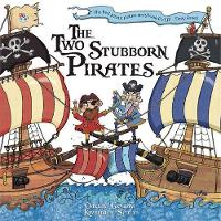 The Two Stubborn Pirates - Picture Storybooks (Paperback)