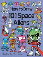 101 Space Aliens - How To Draw 101 (Paperback)