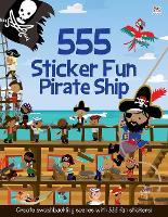 555 Sticker Fun Pirate Ship - 555 Sticker Fun (Paperback)