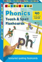 Phonics Touch & Spell Flashcards: Textured Spelling Flashcards