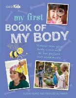 My First Book of My Body: Discover How Your Body Works with 35 Fun Projects and Experiments (Paperback)