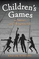 Children's Games in Street and Playground (Paperback)