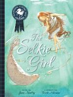 The Selkie Girl - Picture Kelpies: Traditional Scottish Tales (Paperback)
