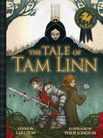The Tale of Tam Linn - Picture Kelpies: Traditional Scottish Tales (Paperback)
