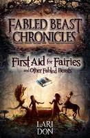 First Aid for Fairies and Other Fabled Beasts - Kelpies 1 (Paperback)