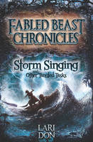 Storm Singing and other Tangled Tasks - Kelpies 3 (Paperback)