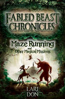Maze Running and other Magical Missions - Kelpies 4 (Paperback)