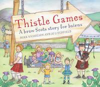 Thistle Games - Picture Kelpies (Paperback)