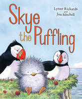 Skye the Puffling: A Baby Puffin's Adventure - Picture Kelpies (Paperback)
