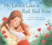 My Luve's Like a Red, Red Rose - Picture Kelpies (Paperback)
