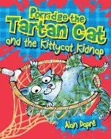 Porridge the Tartan Cat and the Kittycat Kidnap - Young Kelpies 3 (Paperback)