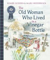 The Old Woman Who Lived in a Vinegar Bottle - Picture Kelpies: Traditional Scottish Tales (Paperback)