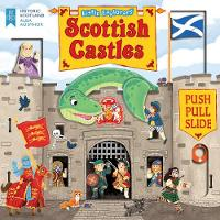 Little Explorers: Scottish Castles (Push, Pull and Slide) (Board book)