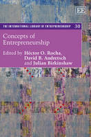 Concepts of Entrepreneurship - The International Library of Entrepreneurship Series 30 (Hardback)