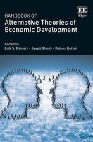 Handbook of Alternative Theories of Economic Development (Hardback)