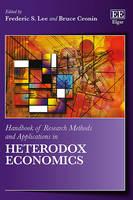Handbook of Research Methods and Applications in Heterodox Economics - Handbooks of Research Methods and Applications series (Hardback)