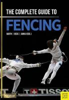 Complete Guide to Fencing