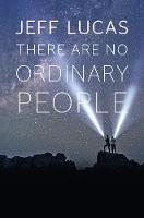 There Are No Ordinary People (Paperback)
