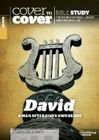David: A Man After God's Own Heart - Cover to Cover Bible Study Guides (Paperback)