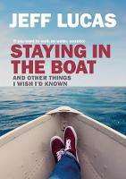 Staying in the Boat: And Other Things I Wish I'd Known (Paperback)