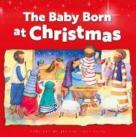 The Baby Born at Christmas: Christmas Mini Book (Paperback)