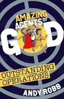 Amazing Agents of God: Outstanding Operations - Amazing Agents of God (Paperback)