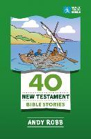 40 New Testament Bible Stories (Paperback)