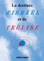The Destiny of Israel and the Church - French (Paperback)