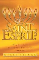 Who Is the Holy Spirit? - French (Paperback)