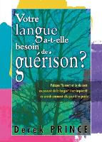 Does Your Tongue Need Healing? - French (Paperback)
