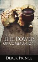 The Power of Communion (Paperback)