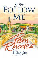 If You Follow Me - The Dunbridge Chronicles (Paperback)