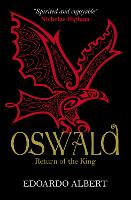 Oswald: Return of the King - The Northumbrian Thrones (Paperback)