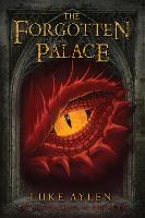 The Forgotten Palace: An adventure in Presadia - An adventure in Presadia (Paperback)
