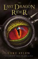 The Last Dragon Rider - An adventure in Presadia (Paperback)