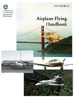 Airplane Flying Handbook (Faa-H-8083-3a) (Hardback)