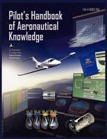 Pilots Handbook of Aeronautical Knowledge FAA-H-8083-25a (Paperback)