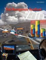 Risk Management Handbook (Faa-H-8083-2) (Paperback)