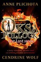 Oksa Pollock: The Last Hope (Hardback)