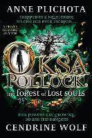 Oksa Pollock: The Forest of Lost Souls (Hardback)