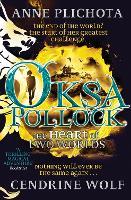 Oksa Pollock: The Heart of Two Worlds (Hardback)