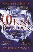 Oksa Pollock: The Last Hope (Paperback)