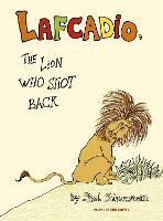 Lafcadio: The Lion Who Shot Back (Hardback)