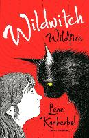 Wildwitch 1: Wildfire (Paperback)