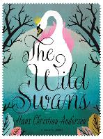 The Wild Swans (Paperback)
