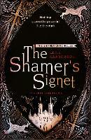 The Shamer's Signet: Book 2 - The Shamer Chronicles (Paperback)