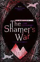 The Shamer's War: Book 4 - The Shamer Chronicles (Paperback)