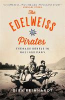 The Edelweiss Pirates (Paperback)